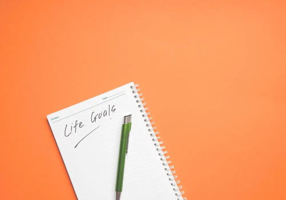 A list of life goals.