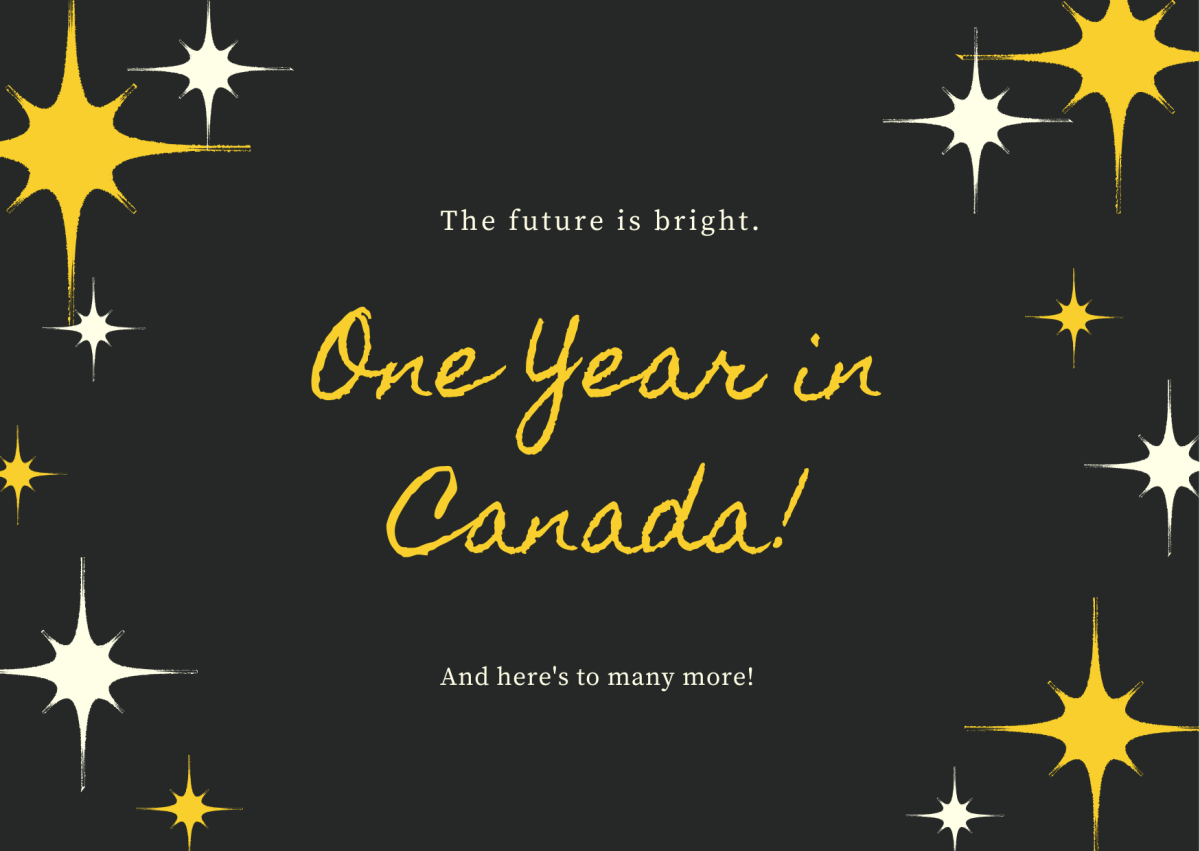 One Year in Canada!