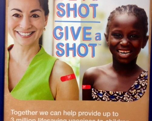 Walgreens Get a Shot. Give a Shot.