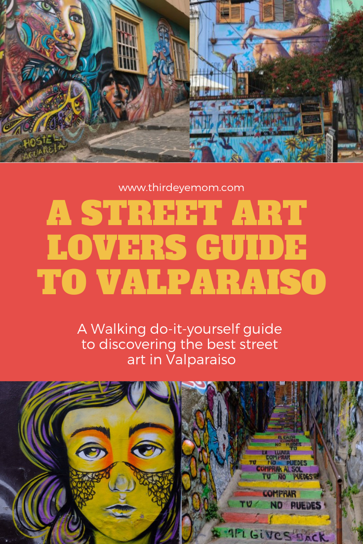 A Street ARt Lovers Guide to Valparaiso