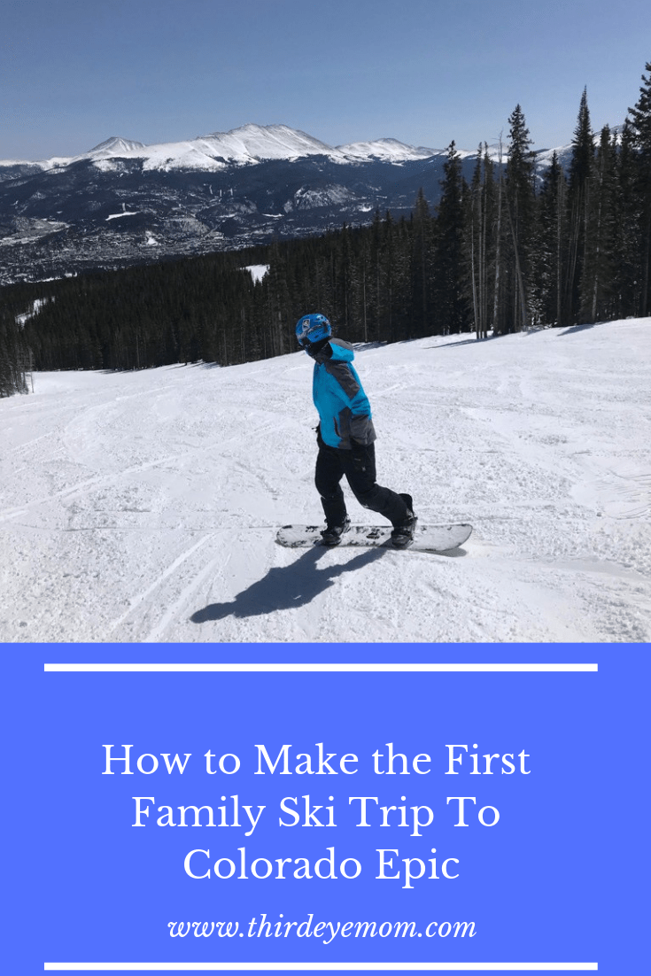 How to Make the First Family Ski Trip Epic