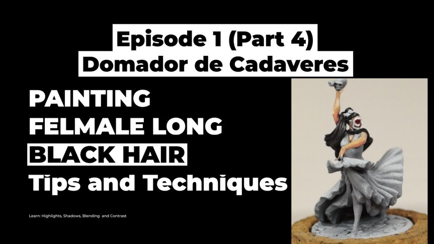 New Video – Painting Black Hair (Tutorial)