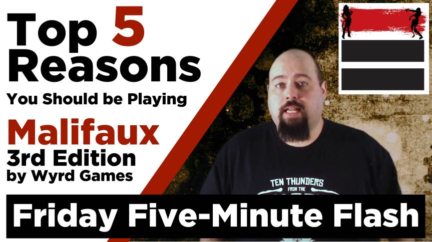 Top 5 Reasons to Play Malifaux 3rd Edition