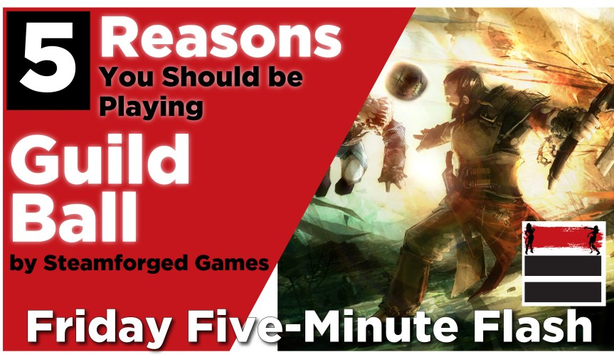 5 Reasons to play Guild Ball