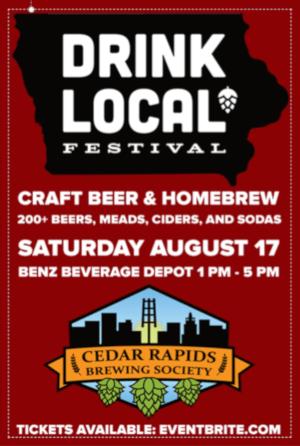 Drink Local Festival Cedar Rapids Brewing Society