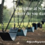 Discipline at School, Where Do You Stand?