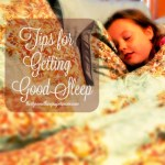Tips for Getting Good Sleep
