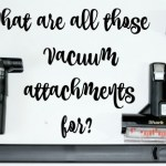 What are all of those Vacuum Attachments for?