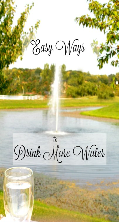 Easy Ways to Drink More Water