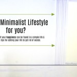 Is a Minimalist Lifestyle for you?