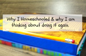 Why I Chose Homeschooling & Why I Want to Do It Again