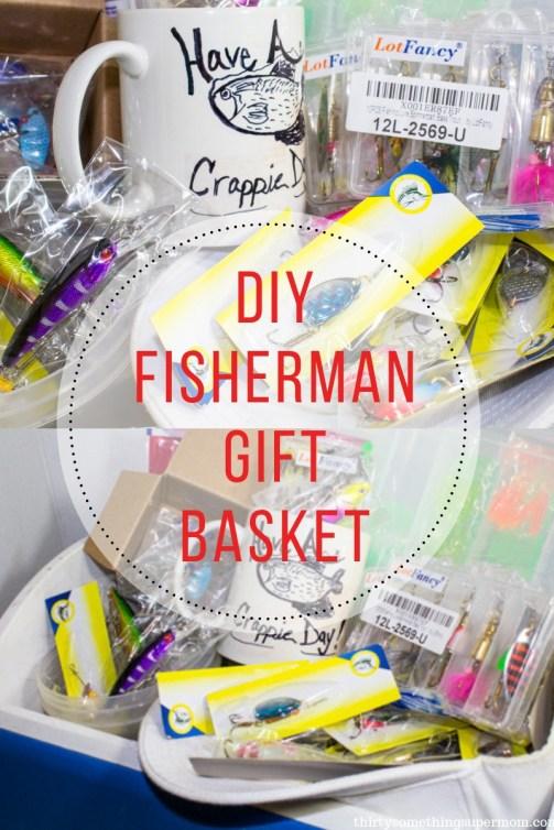 DIY Fisherman Gift Basket