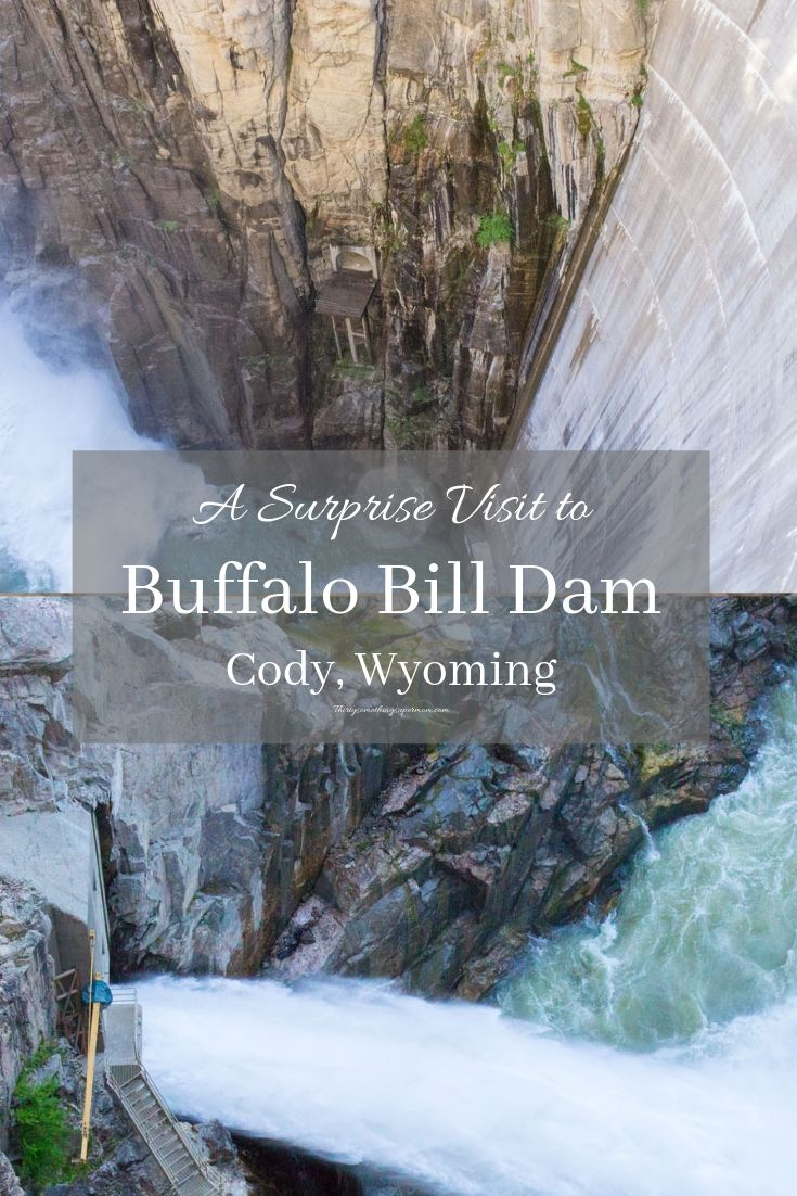 Buffalo Bill Dam Cody, Wyoming
