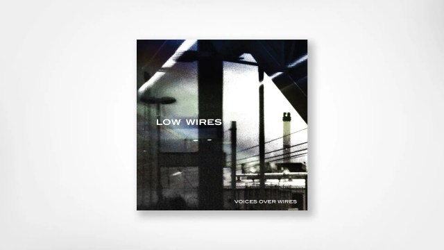 Low Wires album