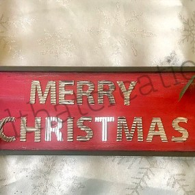 Merry Christmas Sign $40