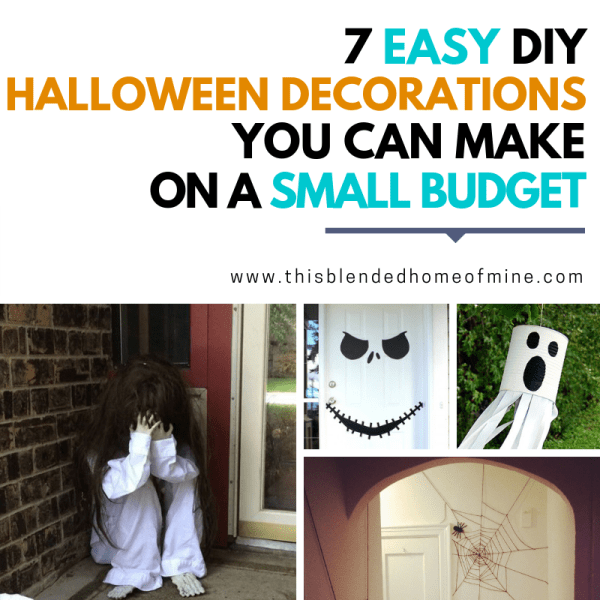 7 Scary DIY Halloween Decorations You Can Do On a Small Budget - This Blended Home of Mine - Cheap Halloween Decorations