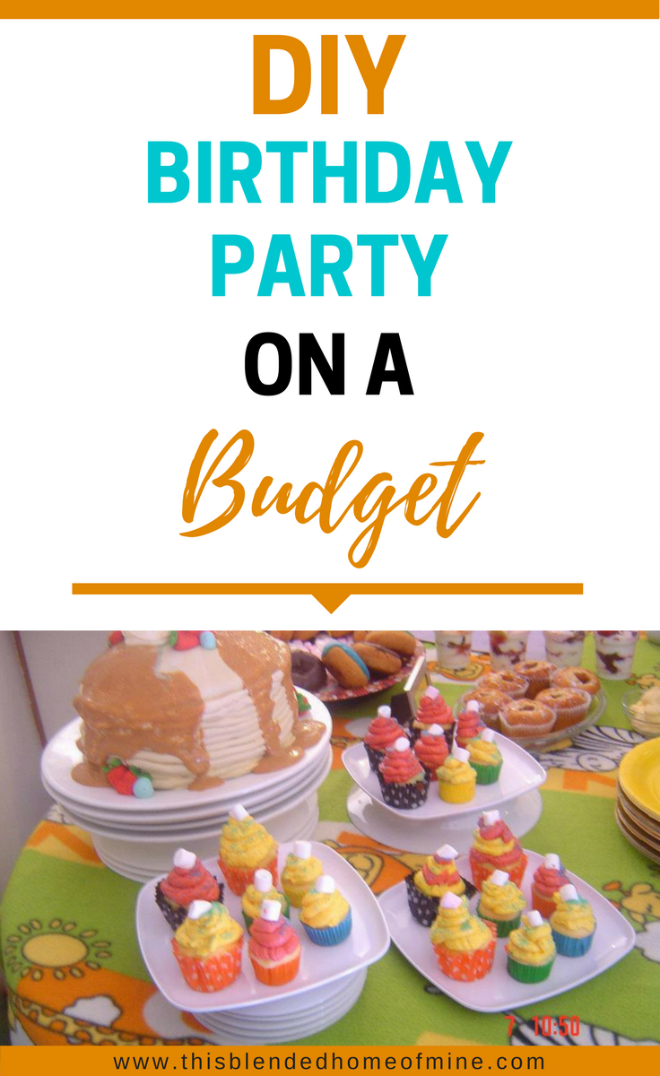 DIY Birthday Party on a Budget - This Blended Home of Mine _ DIY Birthday Party on a Budget for girls and boys, using cheap dollar store buys to save money and still have fun.