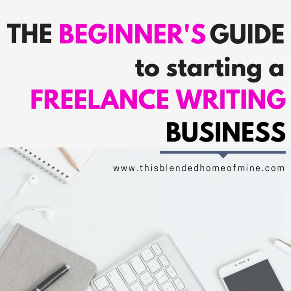 FREELANCE WRITING FOR BEGINNERS - WORK AT HOME, TIPS, MONEY, CAREER