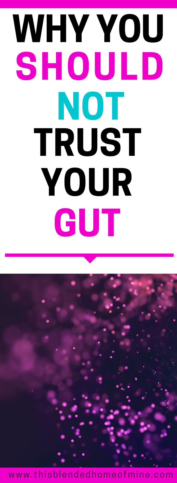 Why You Should Not Trust Your Gut - This Blended Home of Mine _ Gut feeling, Trust your gut, Intuition, Self Improvement, Personal Development