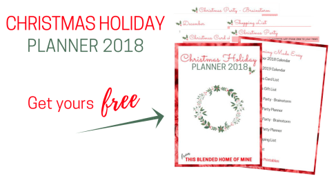 Christmas Holiday Planner 2018_ This Blended Home of Mine - Free Printable