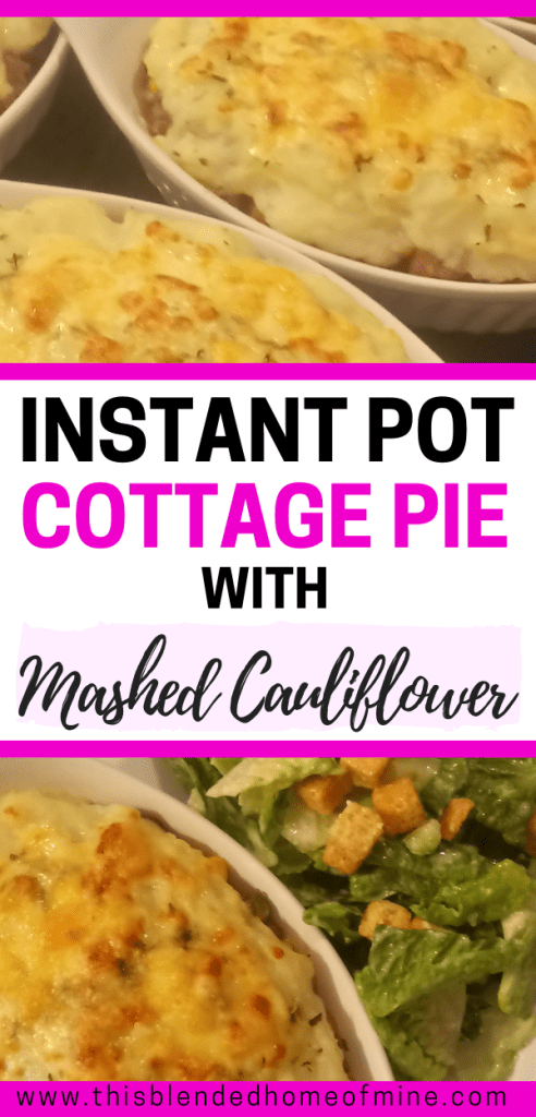 Instant Pot Cottage Pie with Mashed Cauliflower - This Blended Home of Mine - Instant Pot Recipes, Pressure Cooker Recipes, Shepherd's Pie