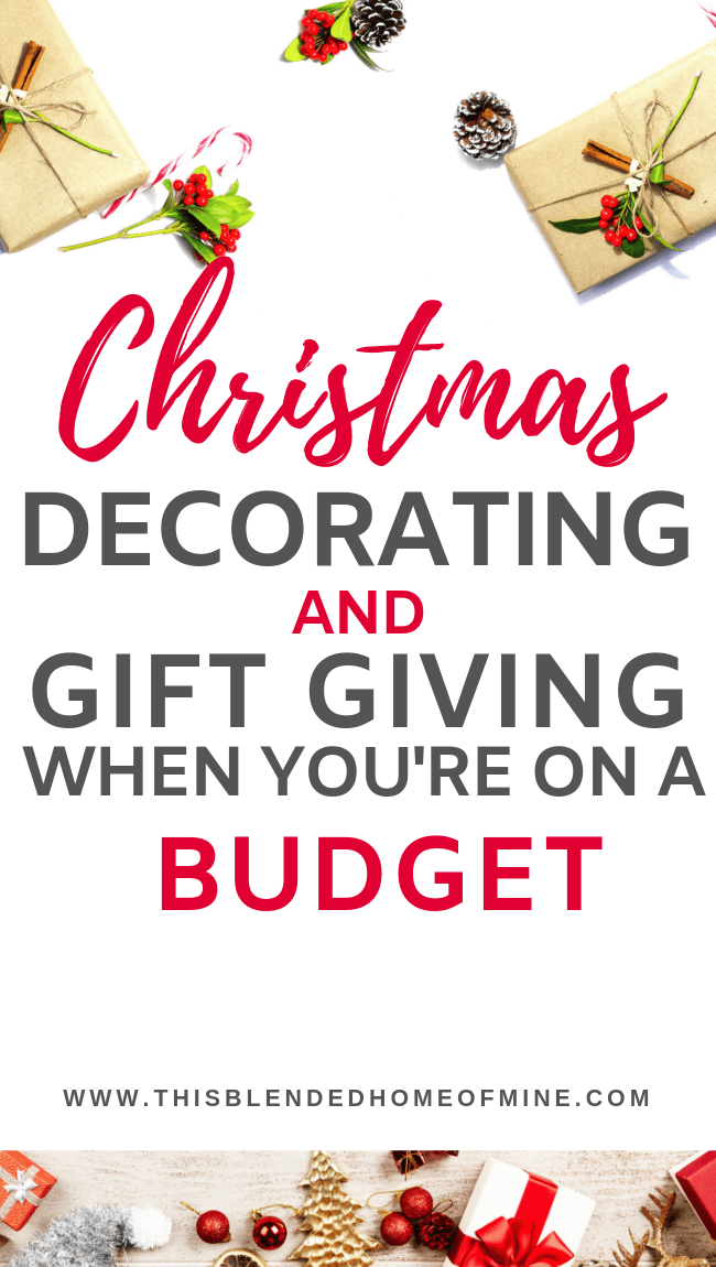 Christmas Decorating and Gift Giving When You're On a Budget