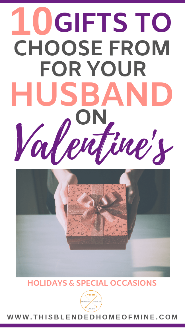 10 Valentine's Day Gifts Your Husband Will Love - This Blended Home of Mine - Valentine gifts for him, valentine day ideas for your husband, non cheesy valentines day gifts for him