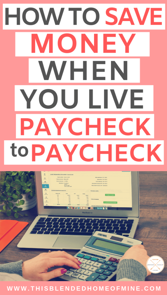 How To Save Money Even When You're Living Paycheck to Paycheck - This Blended Home of Mine - how to save $1000 fast