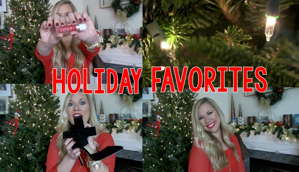 Holiday Favorites Video | Beauty, Fashion and Accessories