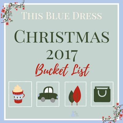 Christmas 2017 Bucket List