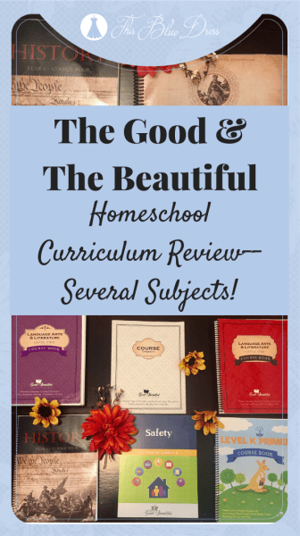 The Good & The Beautiful Homeschool Curriculum Review--Several Subjects!