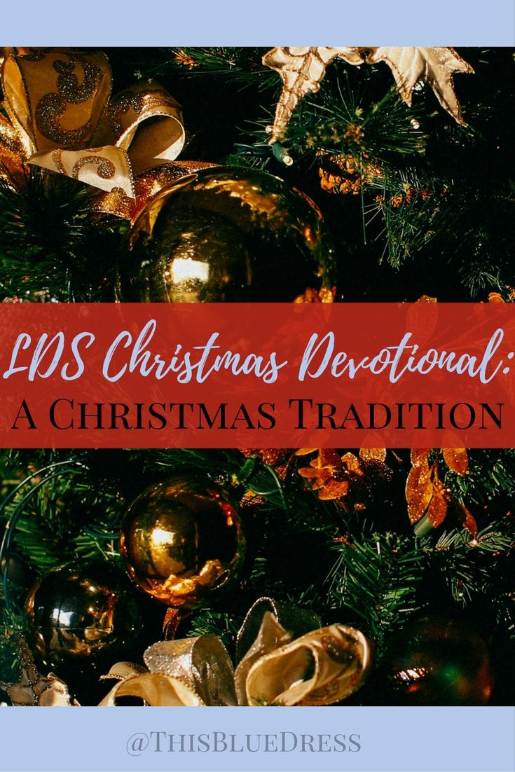 LDS Christmas Devotional_ A Christmas Tradition