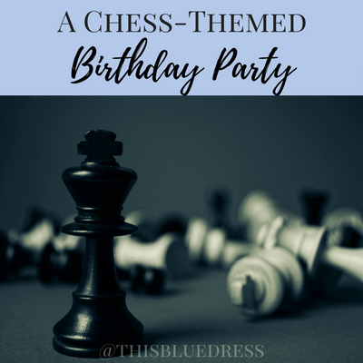 A Chess-Themed Birthday Party