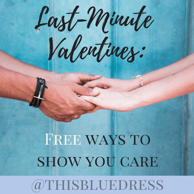 Last-Minute Valentines: Free Ways to Show You Care