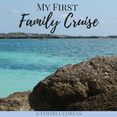 My First Family Cruise