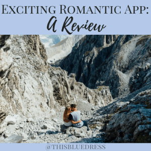 Exciting Romantic App: A Review