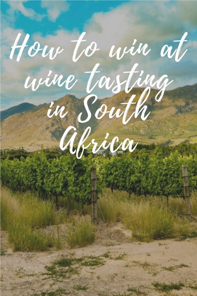 How to win at wine tasting in South Africa