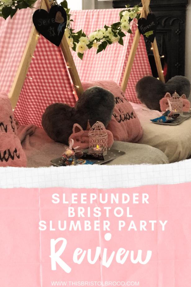 Sleepunder Bristol slumber party review