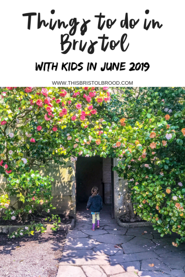 Things to do in Bristol with kids in June 2019