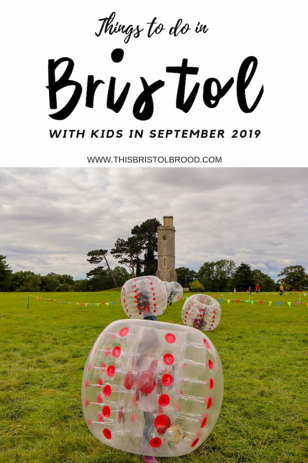 Things to do in Bristol with kids in September 2019