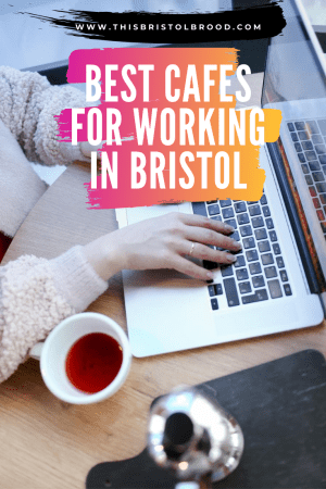 Best cafes for working in Bristol