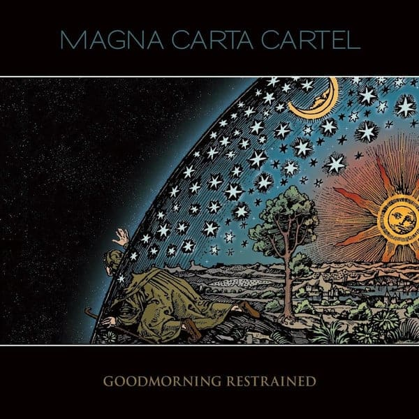 Magna Carta Cartel ‎– Goodmorning Restrained Cover