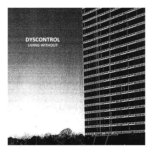 Dyscontrol living without cover