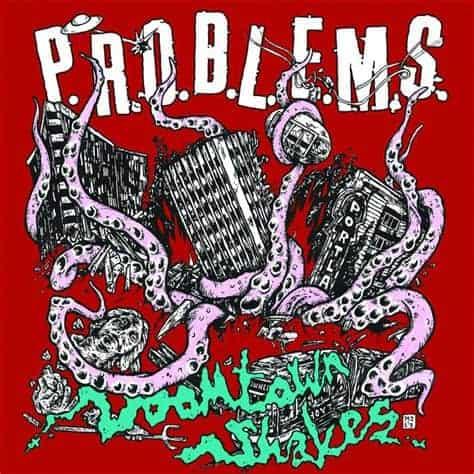 P.R.O.B.L.E.M.S. - Doomtown Shakes Cover