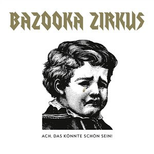 Bazooka Zirkus Cover
