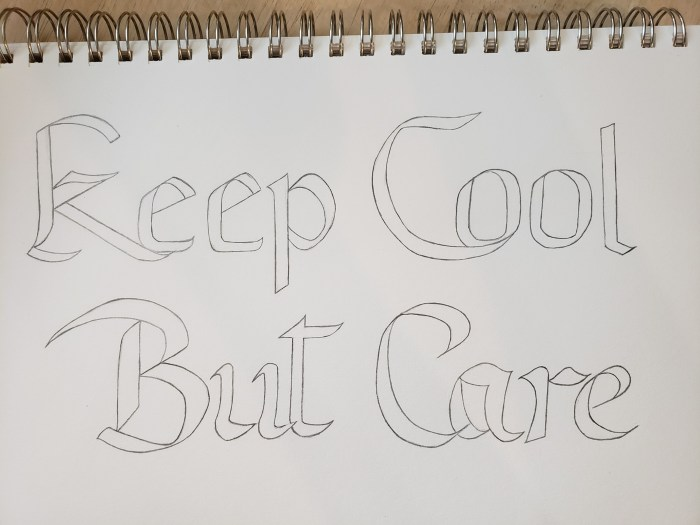 Keep Cool But Care darkened lines