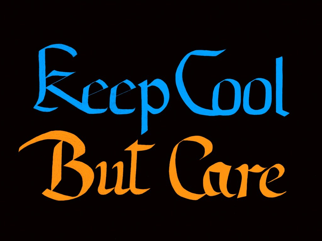 Keep Cool But Care Procreate version