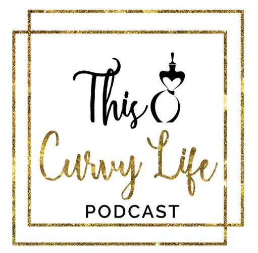Episode 2 of This Curvy Life Podcast! My Favorite Things!!!
