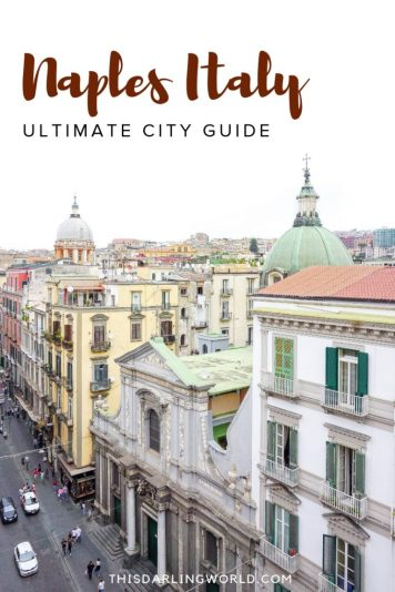One Day in Naples Italy: A City Worth Visiting