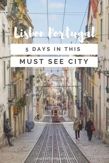 5 Days in Lisbon Portugal